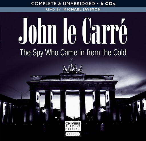 The Spy Who Came In From The Cold (audiobook)